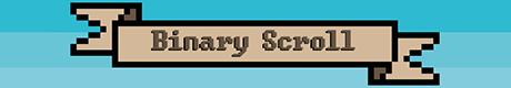 Binary Scroll